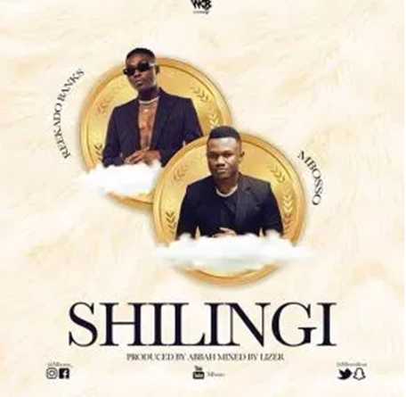 Mbosso ft. Reekado Banks – Shilingi Mp3 Download