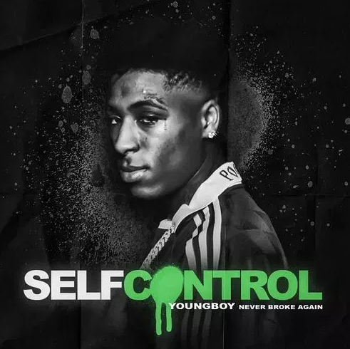 NBA YoungBoy – Self Control Free Mp3 Download