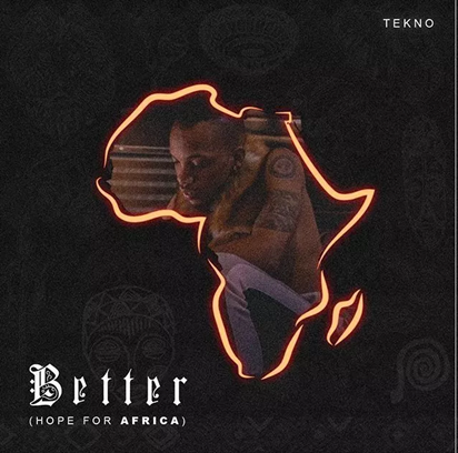 Tekno – Better Mp3 Download