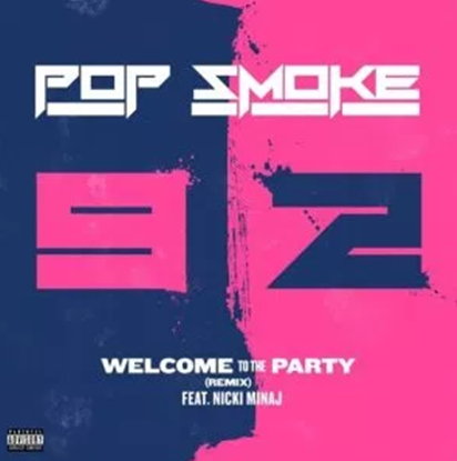 Pop Smoke – Welcome to the Party (Remix Free Mp3 Download