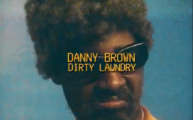 Danny Brown - Dirty Laundry Mp3 Download
