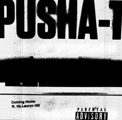 Pusha T - Coming Home f. Lauryn Hill Mp3 Download