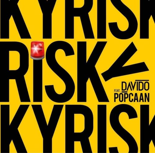 Lyrics of Risky By Davido ft Popcaan