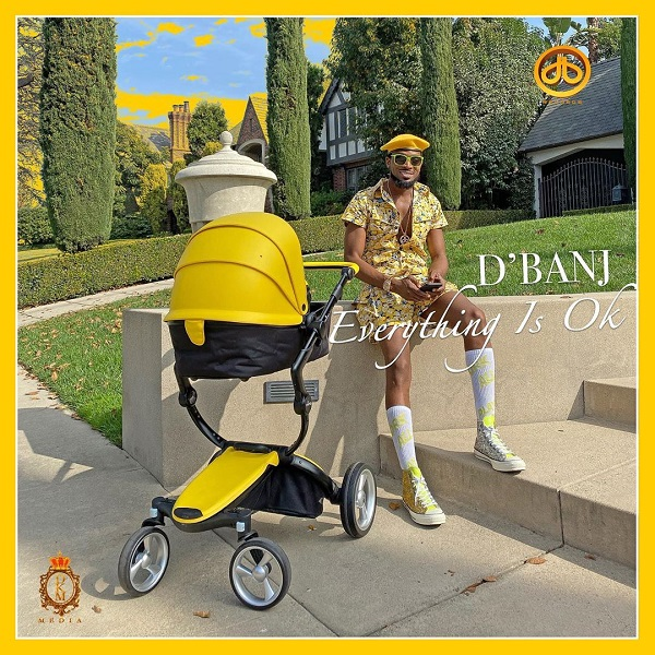 D'Banj Everything Is Ok Mp3D'Banj Everything Is Ok Mp3